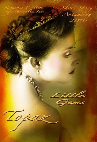 Little Gems Short Story Anthology 2010: Topaz