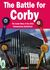 The Battle for Corby: The I...