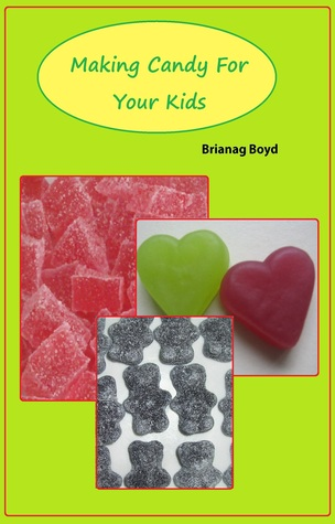Making Candy For Your Kids