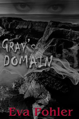 Gray's Domain (Purgatorium, #2)