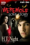 Werewolf Love Story: Part Two