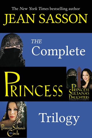 The Complete Princess Trilogy by Jean Sasson thumbnail