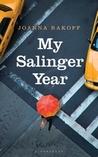 My Salinger Year by Joanna Rakoff