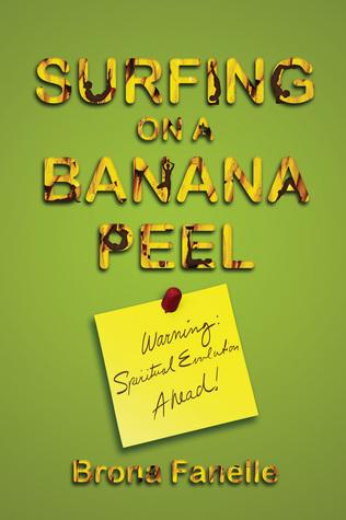 surfing-on-a-banana-peel-warning-spiritual-evolution-ahead