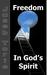 Freedom In God's Spirit