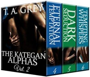 The Kategan Alphas Vol. 2 (Books 4-6)