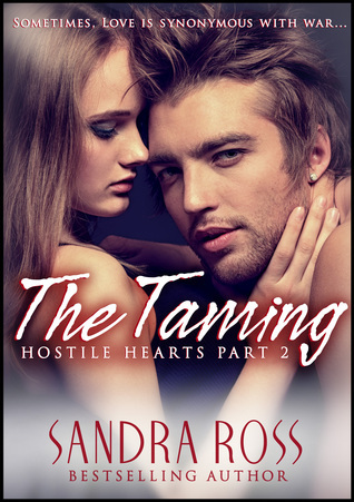 The Taming: Hostile Hearts Part 2