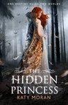 The Hidden Princess (Hidden Among Us #2)