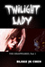 Twilight Lady: The Disappea...