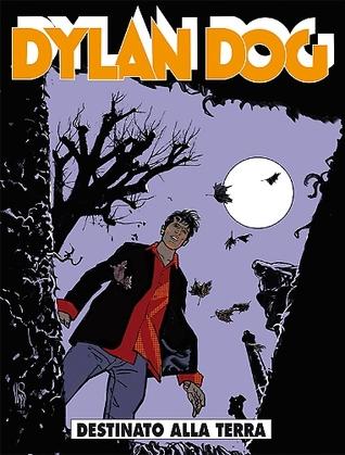 Dylan Dog n. 332: Destinato alla terra