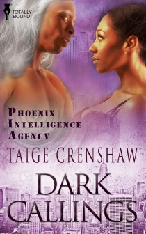 Dark Callings (Phoenix Intelligence Agency, #3)