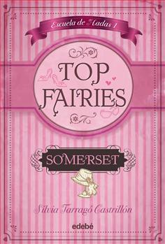 Top Fairies. Somerset