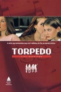 Torpedo (Garotas S.A., #1)