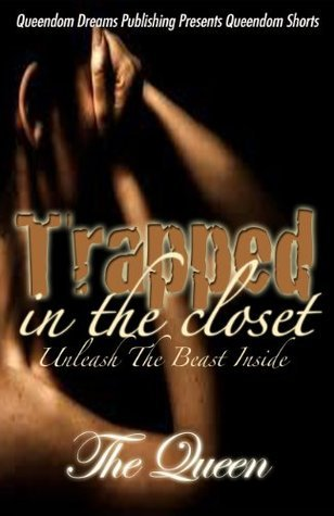 Trapped In The Closet: Unleash The Beast Inside