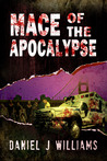 Mace of the Apocalypse (Mace of the Apocalypse #1)