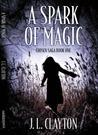 A Spark of Magic (Chosen Saga, #1)