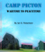 Camp Picton: Wartime to Pea...