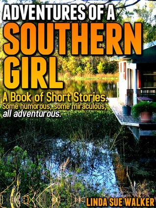 Adventures of a Southern Girl
