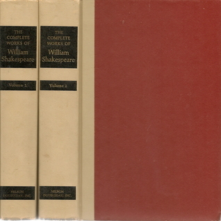 The Complete Works of William Shakespeare, Volume 1 of 2