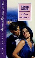 Matter Of Compromise (Harlequin American Romance, No 432)