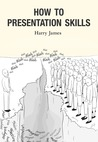 How to Presentation Skills