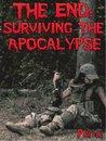 The End: Surviving the Apocalypse