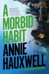 A Morbid Habit (Catherine Berlin, #3)