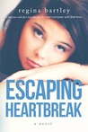 Escaping Heartbreak (Unbroken, #1)