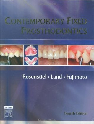 By Stephen F. Rosenstiel - Contemporary Fixed Prosthodontics: 4th (fourth) Edition