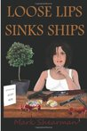 Loose Lips Sinks Ships by Mark Shearman