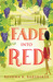 Fade Into Red by Reshma K. Barshikar
