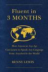 Fluent in 3 Month...