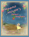 Meena Mouse's Perfect Raspberry