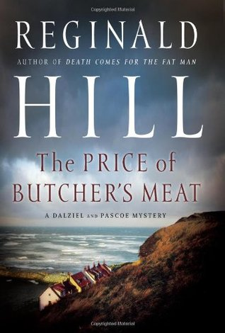 The Price of Butcher's Meat (Dalziel & Pascoe, #23)