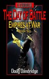 The Day of Battle (Exodus: Empires at War, #6)