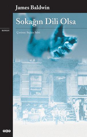 Ebook Sokağın Dili Olsa by James Baldwin PDF!
