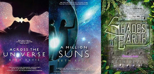 The Across the Universe Trilogy (Across the Universe, #1-3)