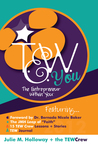 The Entrepreneur Within You by Julie M. Holloway