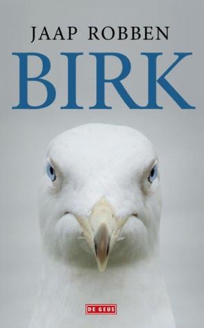 Ebook Birk by Jaap Robben DOC!