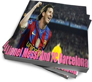 LIONEL MESSI AND FC BARCELONA-Leo Messi