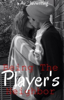 Being The Player's Neighbour