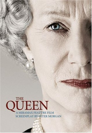 The Queen: A Miramax Feature Film Screenplay