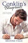 Conklin's Blueprints (Conklin's Trilogy, #1)