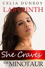 She Craves the Minotaur: Labyrinth (She Craves the Minotaur, #1)
