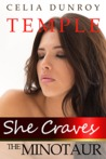 She Craves the Minotaur: Temple (She Craves the Minotaur, #3)