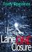 Lane One Closure [short story]