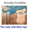 The Lady with Blue Lips