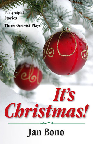 It's Christmas!: Forty-eight Stories and Three One-act Plays by ...