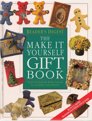 The make it yourself gift book by janet healey the make it yourself gift book readers digest solutioingenieria Choice Image