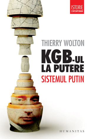 KGB-ul la putere: sistemul Putin